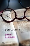 Dio di illusioni, di Donna Tartt