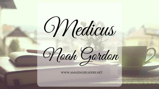 Medicus, di Noah Gordon