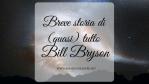 Breve storia di (quasi) tutto, di Bill Bryson