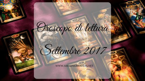 Oroscopo di lettura: Settembre 2017