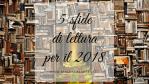5 sfide di lettura per il 2018