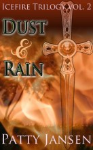 Dust & Rain: Icefire Trilogy Vol. 2