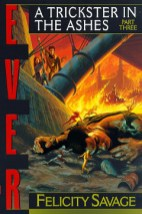 Ever: A Trickster in the Ashes Book 3