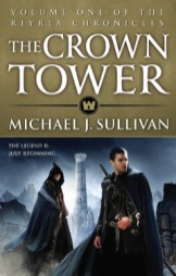 The Crown Tower (The Riyria Chronicles) Volume 1