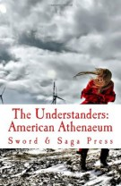 The Understanders: American Athenaeum