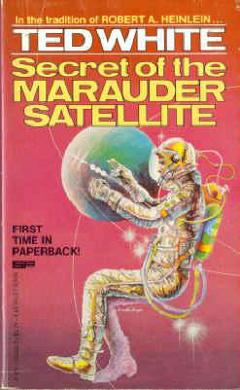 The Secret of the Marauder Satellite
