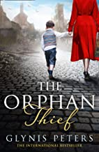 The Orphan Thief: A heartbreaking historical romance perfect for fans of My Name Is Eva