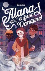 Alana et l'enfant vampire par [Cordelia]