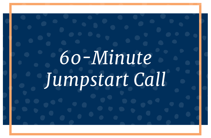 60-Minute Jumpstart Call