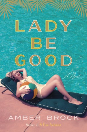 Lady Be Good image of book by Author Amber Brock