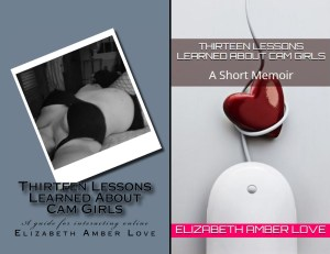 THIRTEEN LESSONS LEARNED ABOUT CAM GIRLS