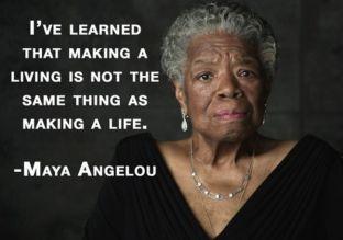 MayaAngelou-quote-MakingaLiving