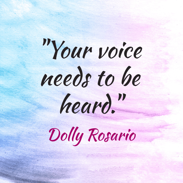 dolly rosario be heard quote