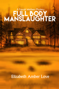Full Body Manslaughter Farrah Wethers book 2 cover