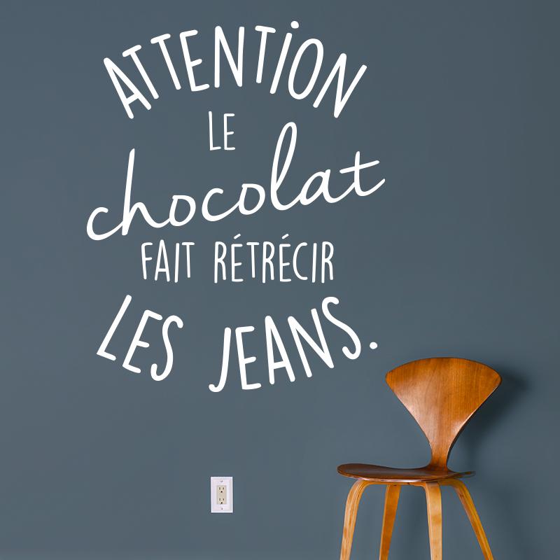 Sticker Citation Attention Le Chocolat Fais Rtrcir