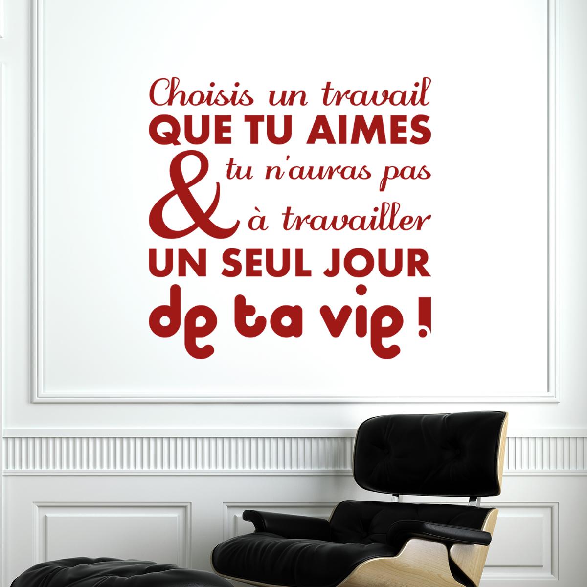 Sticker Citation Choisis Un Travail Que Tu Aimes