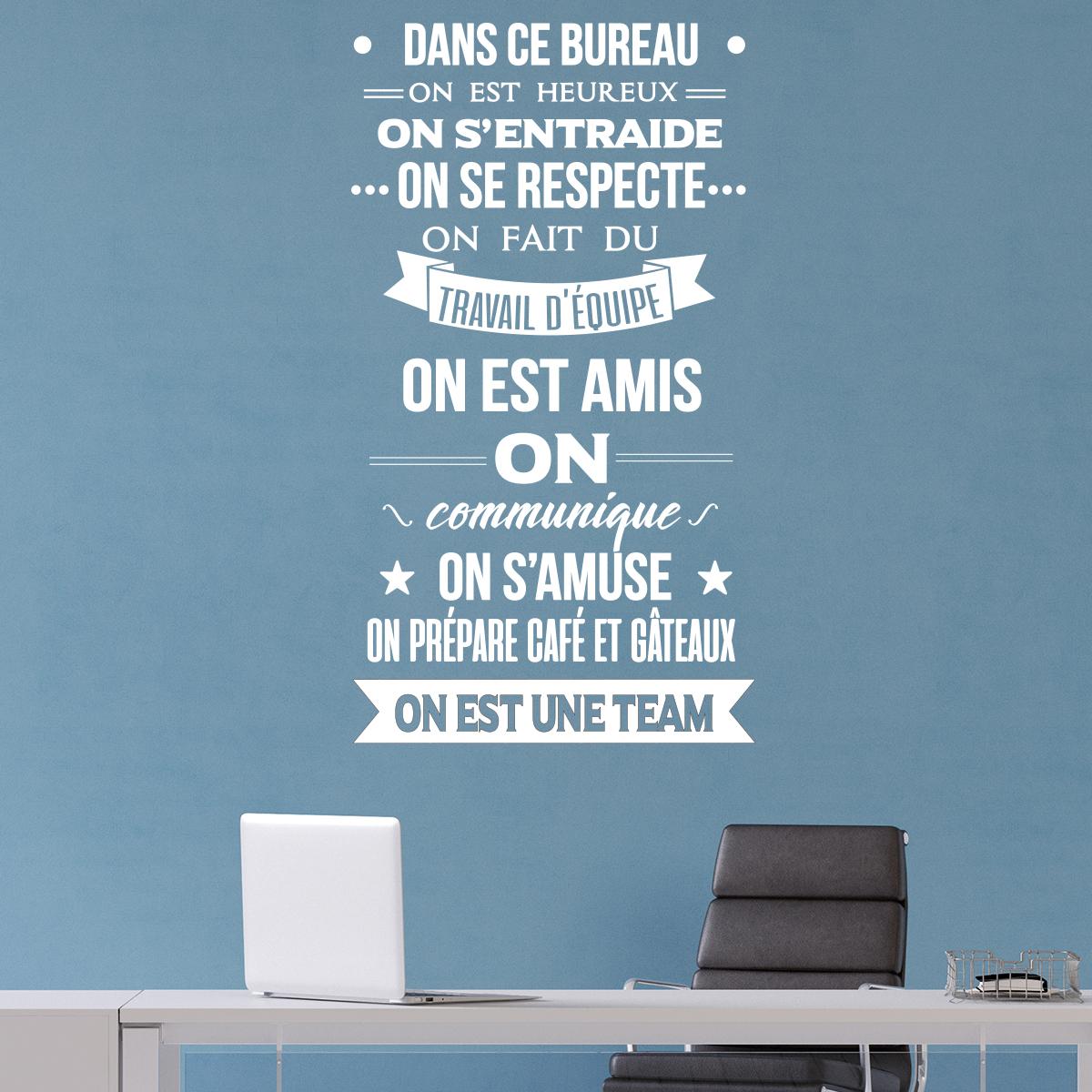 stickers muraux citations sticker citation dans ce bureau on est une team