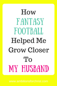How Fantasy Football Helped Me Grow Closer to My Husband