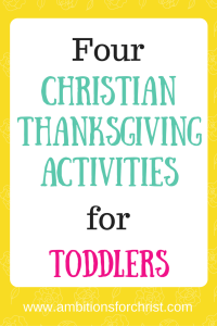 Christian Thanksgiving Activities for Toddlers