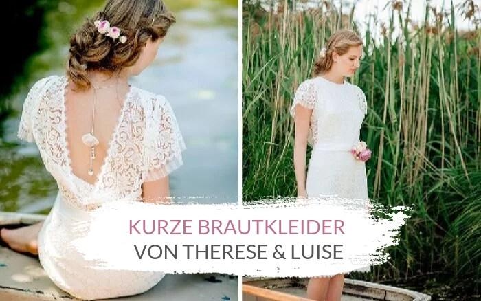 Kurze Brautkleider aus Spitze von Therese & Luise