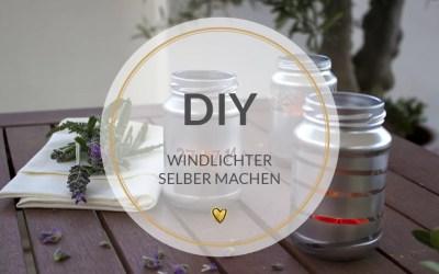 Windlicher selber machen DIY Anleitung