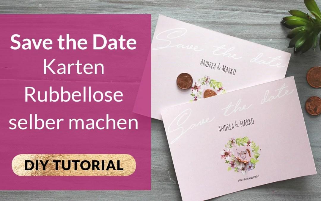 DIY Save the Date Karten Rubbellose selber machen