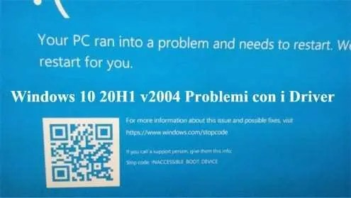 Windows 10 20H1 v2004 Problemi con i Driver