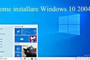Come installare Windows 10 2004 May Update 2020 da Zero