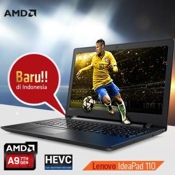 Lenovo-IdeaPad-110-Notebook-Bertenaga-7th-Gen-APU-A9-Pertama-di-Indonesia
