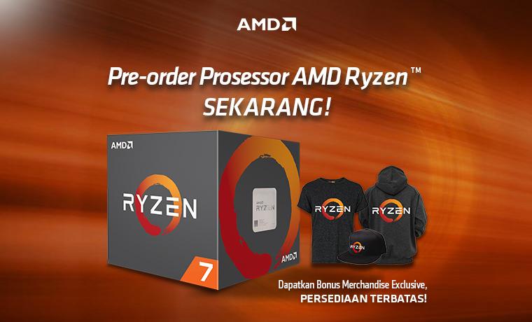 PRE-ORDER-PROSESSOR-AMD-RYZEN™-TELAH-DIBUKA!
