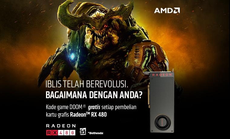 Dapatkan Bonus Game Original DOOM GRATIS untuk Setiap Pembelian Radeon™ RX 480!