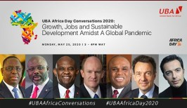 Post Covid19: Global Leaders at UBA Africa Day Conversations Seek Path To Economic Recovery