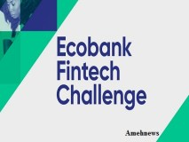 Ecobank Fintech Challenge 3rd Edition;10 startups Makes To final