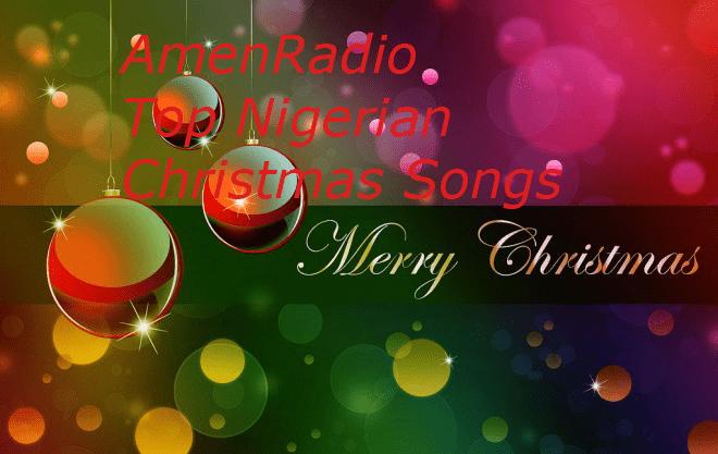 Top Christmas Songs in Nigeria [Mp3 Download] | AmenRadio