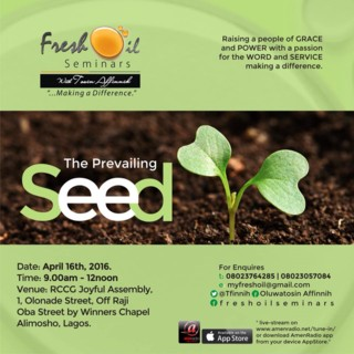 Fresh Oil Seminar April Edition 2016 - The Prevailing Seed [www.AmenRadio.net]