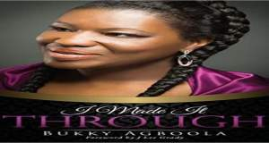 "New Music & Book: ""I Made It Through"" - Bukky Music"
