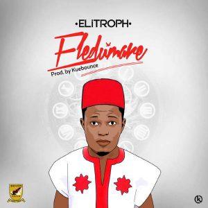 "New Music: ""Eledumare"" - ELITROPH"