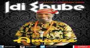 "New Music Video +Audio: ""Idi Ebube"" - Amaeze"