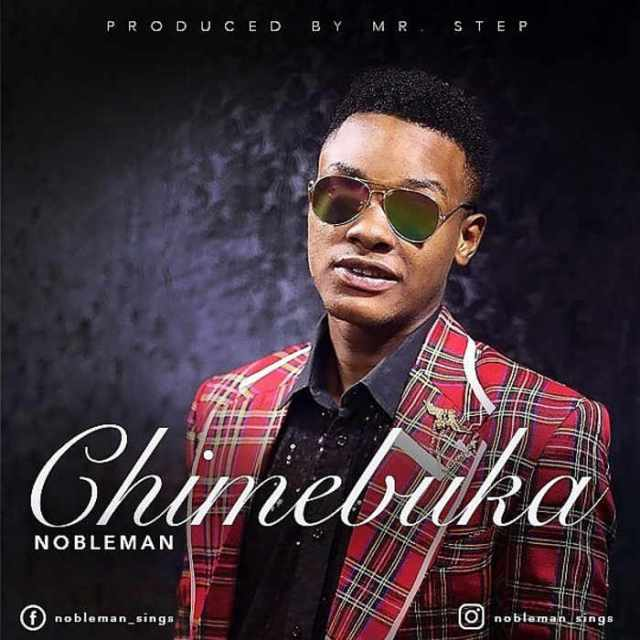 "New Music: ""Chimebuka"" - Nobleman"