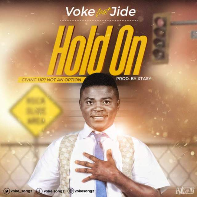 "New Music: ""Hold On"" - Voke feat. Jide"