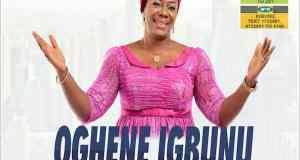 Download New Music: Oghene Igbunu (Greatest God) - Efe Praise [www.AmenRadio.net]