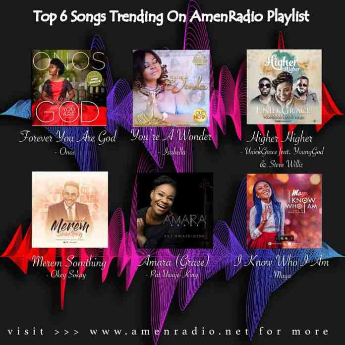 Top 6 AmenRadio Playlist, 3rd Week October 2017   AmenRadio.net