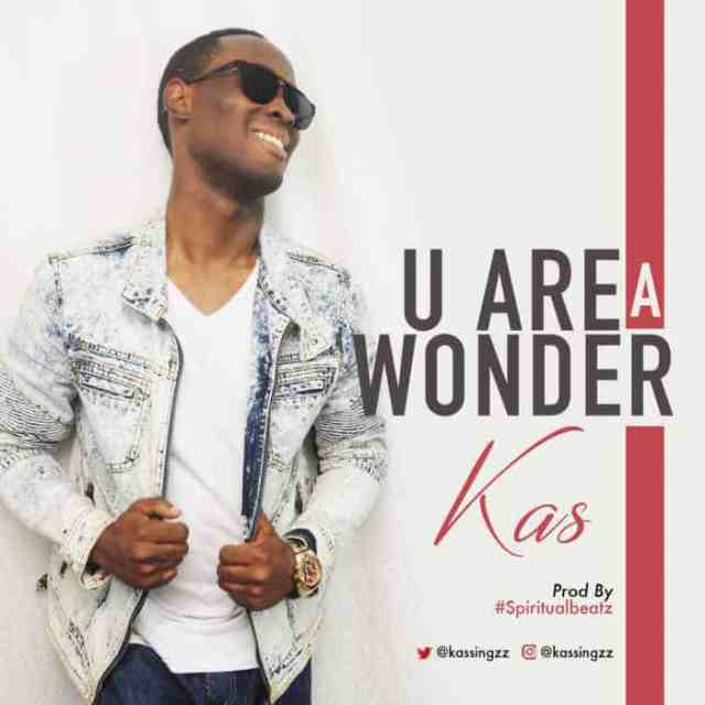 New Music: You Are A Wonder - Kas