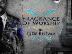 Gospel Music: Fragrance of Worship - Jude Rhema | AmenRadio.net