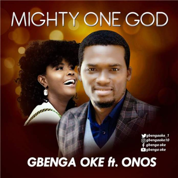 Gospel Music Video: Mighty One God - Gbenga Oke Ft. Onos | AmenRadio.net