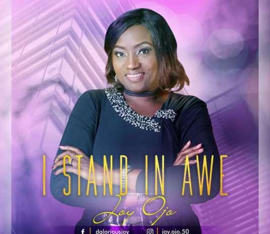 Gospel Music: New Music: I stand in awe - Joy Ojo | AmenRadio.net