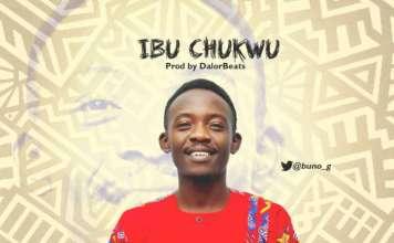 Gospel Music: Ibu Chukwu - Buno G | AmenRadio.net