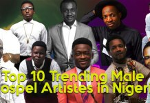 Features: Top 10 Trending Male Gospel Artiste 2018 | AmenRadio.net