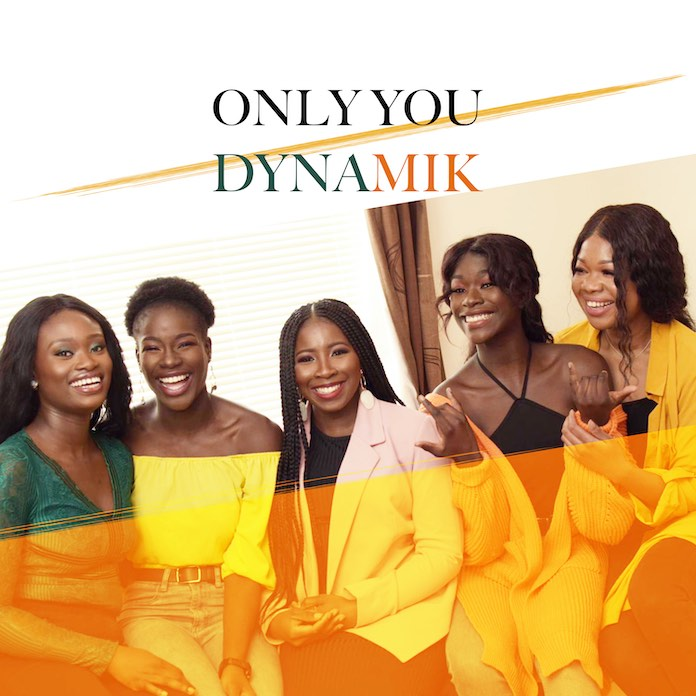 Download: Only You - Dynamik | Gospel Songs Mp3