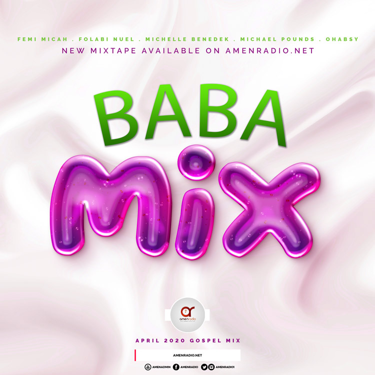 AmenRadio April 2020 Top 5 Gospel Songs Mp3 - Baba Gospel Mixtape Mp3